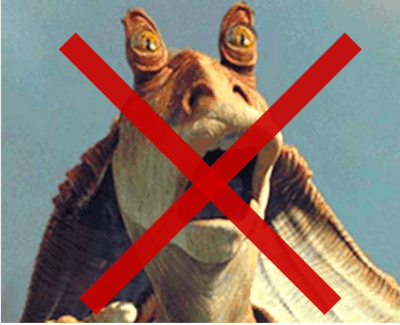 no jar jar binks